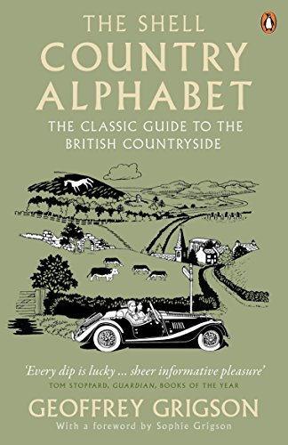 9780141041681: The Shell Country Alphabet: The Classic Guide to the British Countryside from Apple Trees