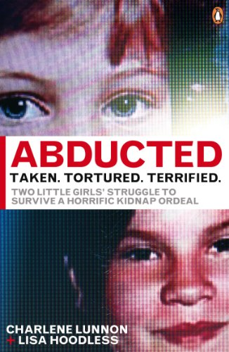 9780141042176: Abducted: Taken Tortured Terrified