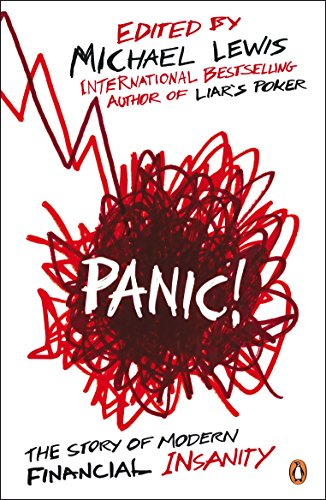 9780141042312: Panic!: The Story of Modern Financial Insanity