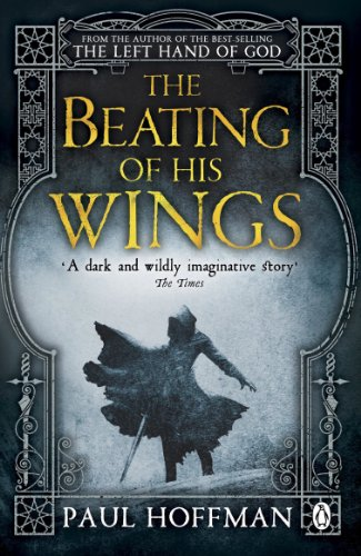 9780141042404: The Beating of his Wings (Left Hand of God Trilogy 3)