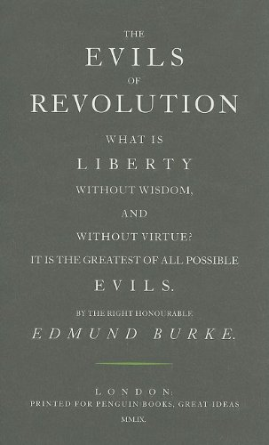 9780141042466: The Evils of Revolution (Penguin Great Ideas)
