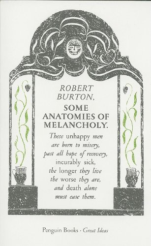 9780141042473: Some Anatomies of Melancholy (Penguin Great Ideas)