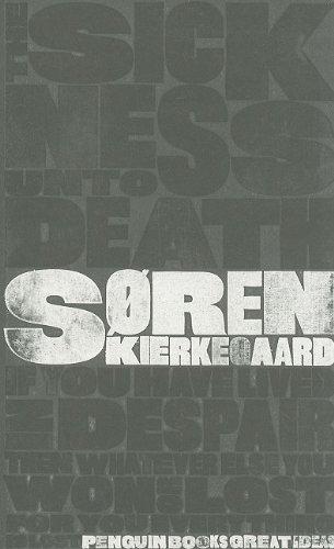 The Sickness Unto Death (Penguin Great Ideas): Soren Kierkegaard