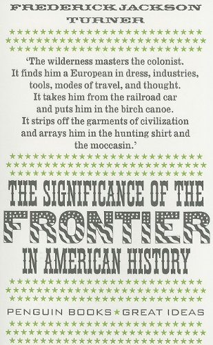 9780141042572: The Significance of the Frontier in American History (Penguin Books: Great Ideas)