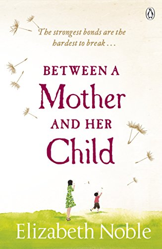 9780141043128: Between a Mother and Her Child
