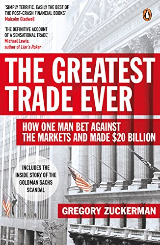 9780141043159: The Greatest Trade Ever: How One Man Bet Against the Markets and Made $20 Billion