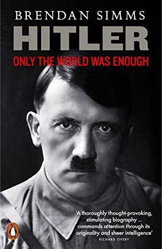 9780141043302: Hitler: Only the World Was Enough