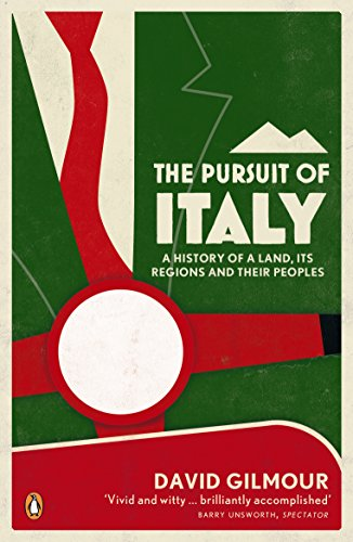 9780141043418: The Pursuit of Italy: A History of a Land, its Regions and their Peoples