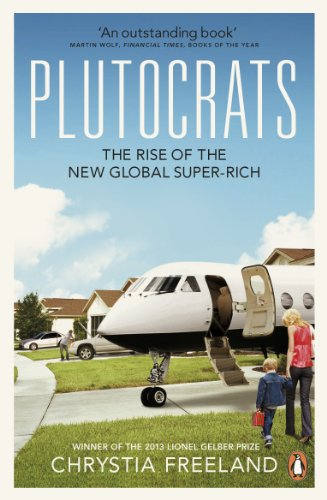9780141043425: Plutocrats: The Rise of the New Global Super-Rich