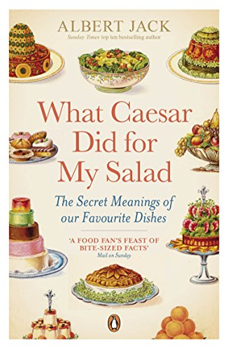 9780141043449: What Caesar Did for My Salad