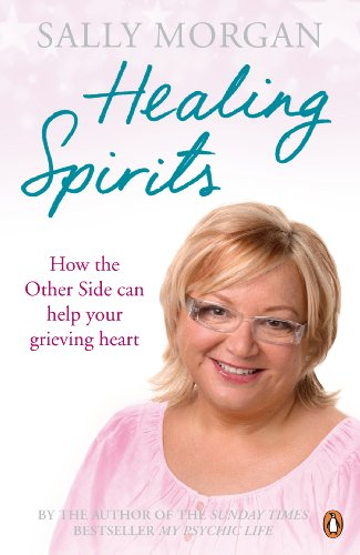 9780141043548: Healing Spirits: How The Other Side Can Help Your Grieving Heart