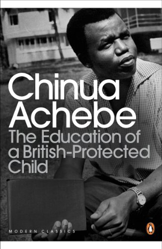 9780141043616: The Education of a British-Protected Child (Penguin Modern Classics)