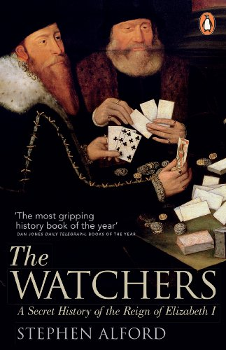 9780141043654: The Watchers: A Secret History of the Reign of Elizabeth I