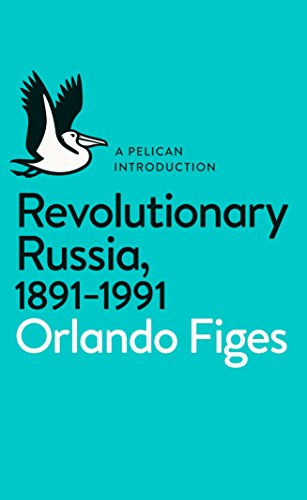 Revolutionary Russia, 1891-1991: A Pelican Introduction (Paperback): Orlando Figes