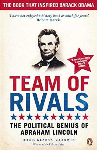 Team of Rivals: The Political Genius of: Goodwin, Doris Kearns