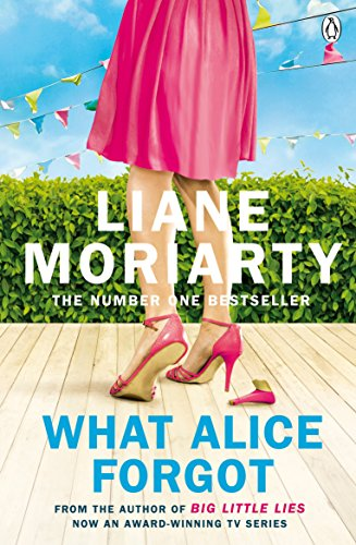 9780141043760: What Alice Forgot: From the bestselling author of Big Little Lies, now an award winning TV series