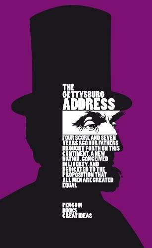 9780141043906: Great Ideas the Gettysburg Address (Penguin Great Ideas)
