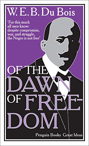 9780141043937: Of the Dawn of Freedom (Penguin Great Ideas)