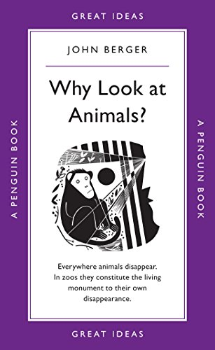 9780141043975: Great Ideas Why Look At Animals? (Penguin Great Ideas)