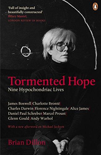 9780141044057: Tormented Hope: Nine Hypochondriac Lives