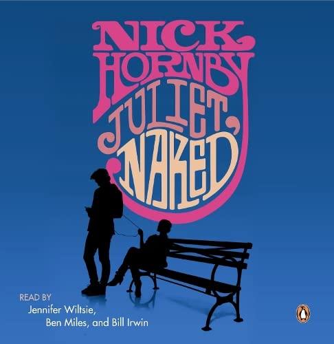 Juliet, Naked: Nick Hornby