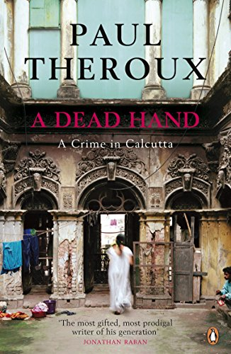 9780141044163: A Dead Hand: A Crime in Calcutta