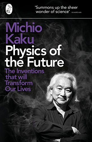 9780141044248: Physics of the Future: The Inventions That Will Transform Our Lives