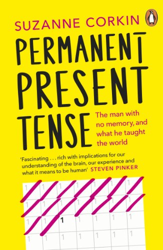 9780141044316: Permanent Present Tense: The man with no memory, and what he taught the world