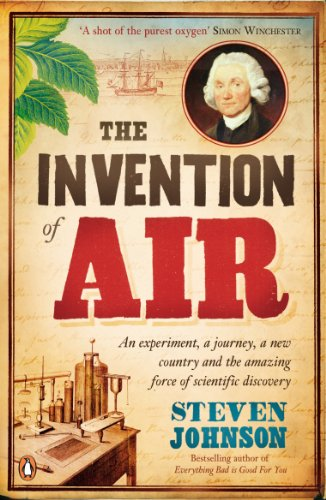 9780141044354: The Invention of Air: An Experiment, a Journey, a New Country, and the Amazing Force of Scientific Discovery