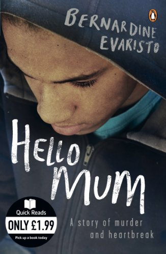 9780141044385: Hello Mum: From the Booker prize-winning author of Girl, Woman, Other (Quick Reads)
