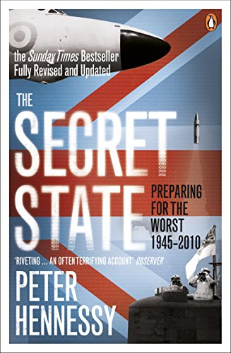 9780141044699: The Secret State: Preparing for the Worst 1945-2001