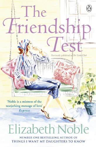 9780141044736: The Friendship Test. Elizabeth Noble