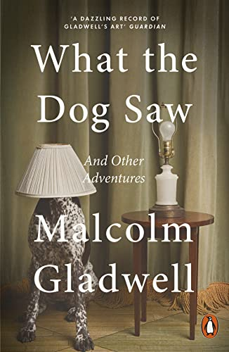 9780141044804: What the Dog Saw: And Other Adventures