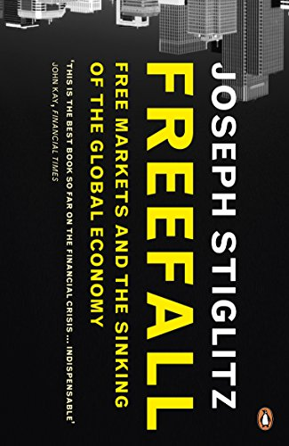 9780141045122: Freefall: Free Markets and the Sinking of the Global Economy
