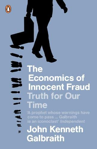 9780141045139: The Economics of Innocent Fraud
