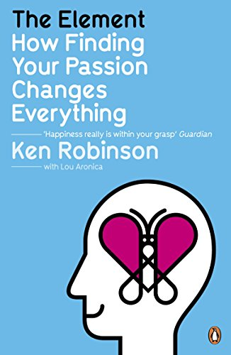 9780141045252: The Element: How Finding Your Passion Changes Everything