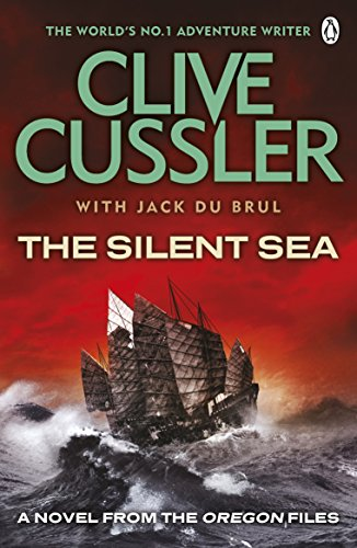 9780141045900: The Silent Sea: A Novel of the Oregon Files. Clive Cussler with Jack Du Brul
