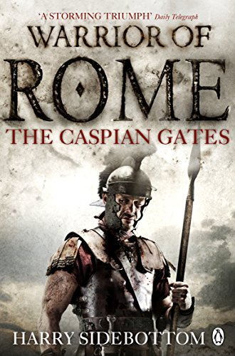 9780141046167: Warrior of Rome IV: The Caspian Gates
