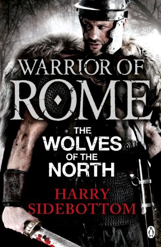 9780141046174: Warrior of Rome: The Wolves of the North (Warrior of Rome 5)