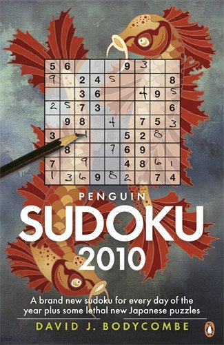 9780141046266: Penguin Sudoku 2010: A Whole Year's Supply of Sudoku plus some fiendish new Japanese Puzzles