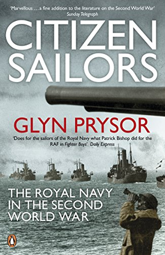 9780141046327: Citizen Sailors: The Royal Navy in the Second World War