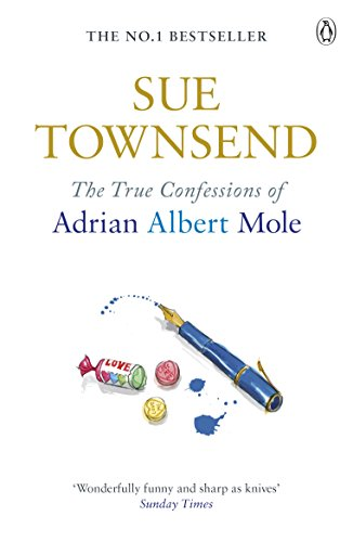 9780141046440: True Confessions of Adrian Mole, Margaret Hilda Roberts and Susan Lilian Townsend (Adrian Mole 3)