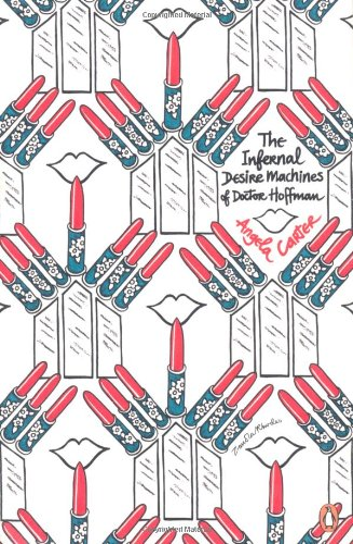 9780141046686: The Infernal Desire Machines of Doctor Hoffman (Penguin Decades)