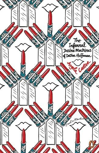 9780141046686: The Infernal Desire Machines of Doctor Hoffman (Penguin Modern Classics)