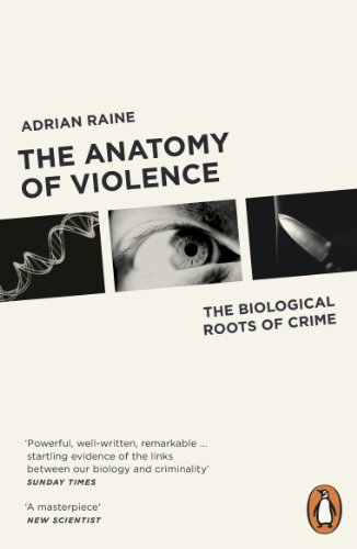 9780141046860: The Anatomy of Violence: The Biological Roots of Crime