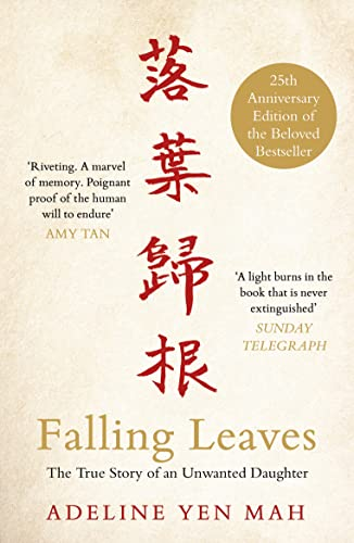 9780141047089: Falling Leaves Return to Their Roots: The True Story of an Unwanted Chinese Daughter
