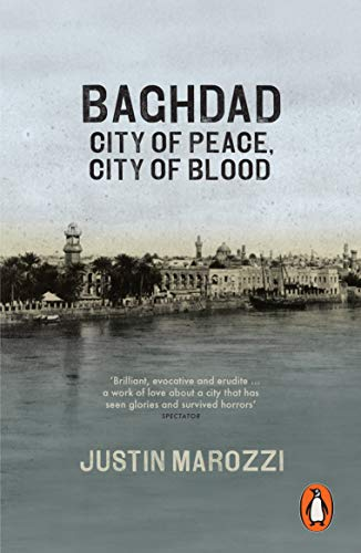 9780141047102: Baghdad: City Of Peace City Of Blood