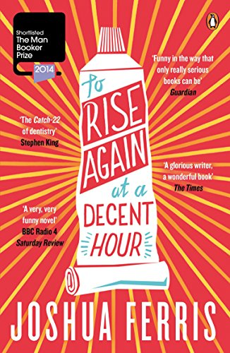 9780141047386: To Rise Again at a Decent Hour