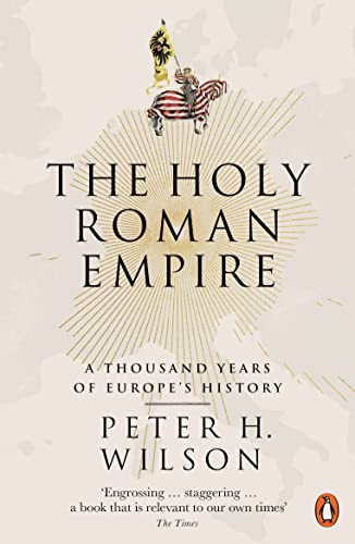 9780141047478: The Holy Roman Empire: A Thousand Years of Europe's History