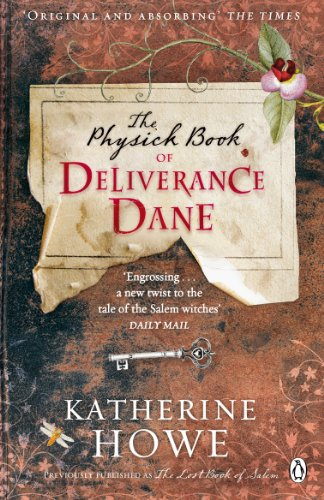 9780141047553: The Physick Book of Deliverance Dane